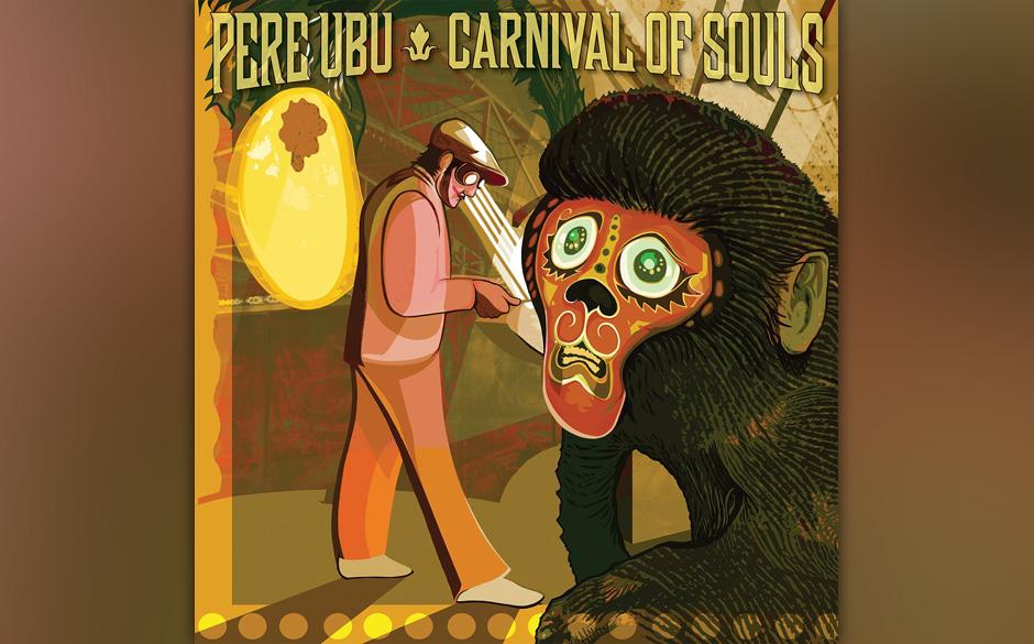 Pere Ubu - 'Carnival Of Sorts'