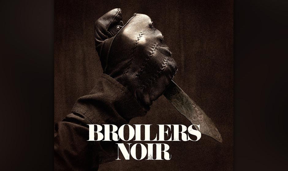 Broilers - 'Noir'