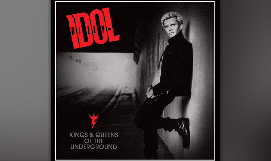 Billy Idol - 'Kings And Queens Of The Underground'