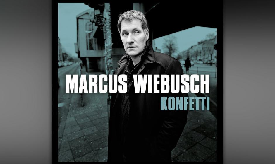 Marcus Wiebusch - 'Konfetti'