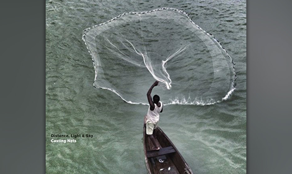 Distance, Light & Sky - Casting Nets