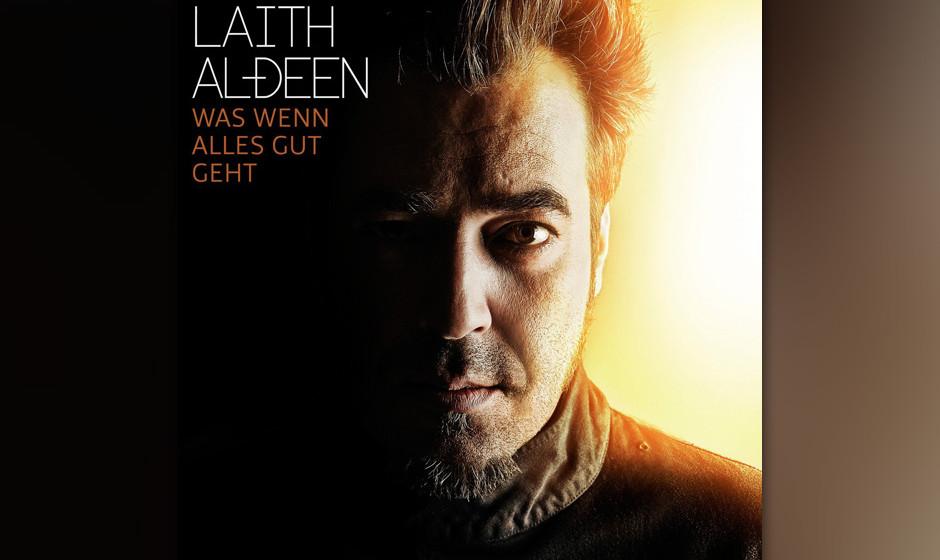 Platz 2: Laith Al-Deen mit 'Was wenn alles gut geht'