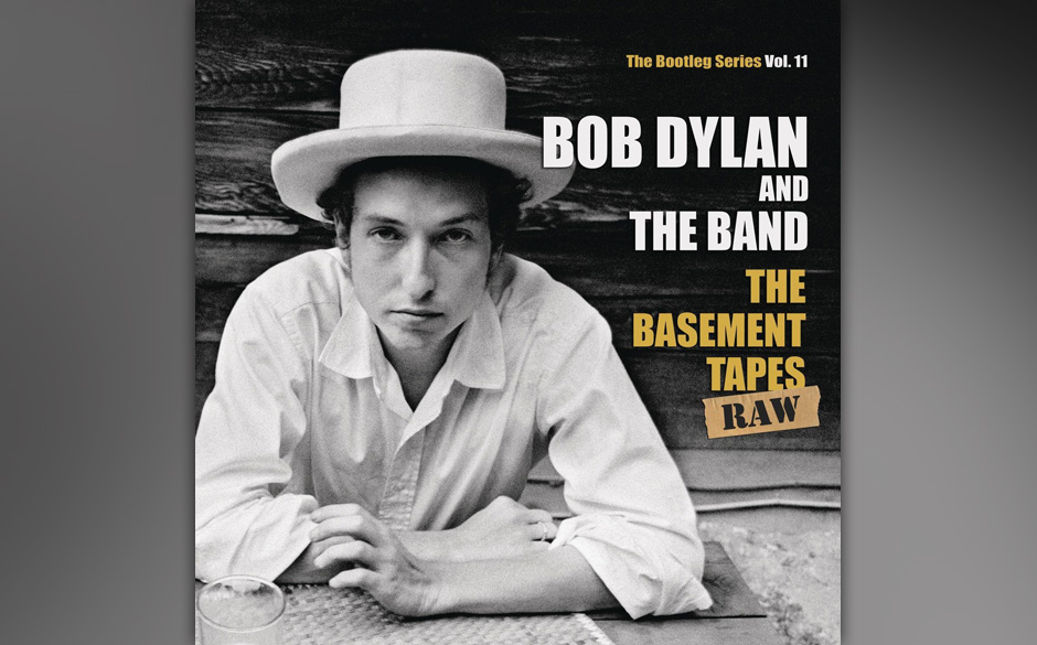 Wieder in den Top 10 und auf Platz 9: Bob Dylan And The Band: 'The Basement Tapes - Raw'