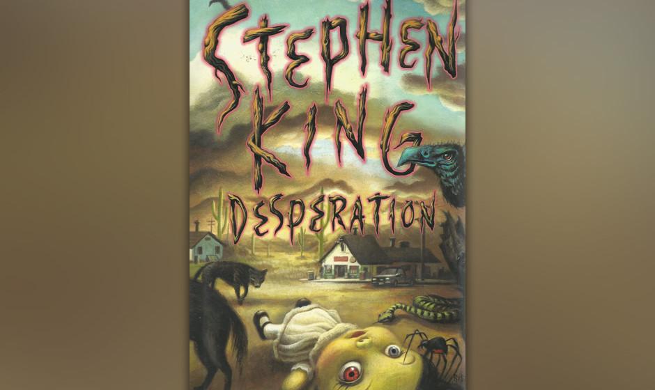 14. Desperation (1996)  Ein bösartige Parodie auf verlassene Wüsten-Städte im Mittleren Westen der USA, auf Ghost Towns, i