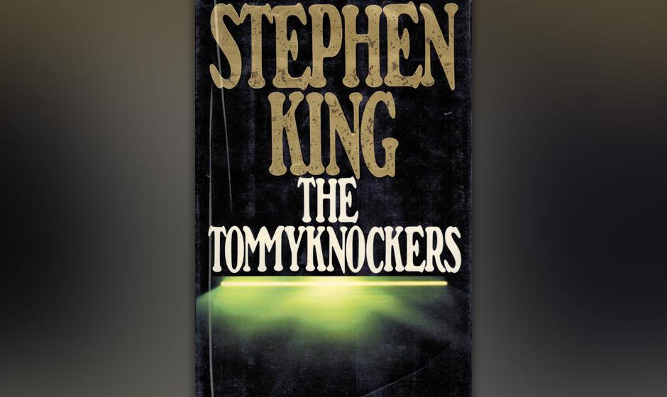20. The Tommyknockers (1987).  Alle hassen dieses Buch, King am meisten. Er sagt, er sei beim Schreiben so high gewesen, dass