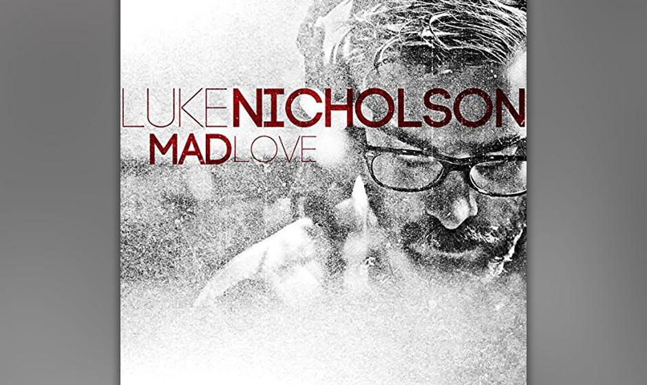 Luke Nicholson, 'Mad Love': 2 Sterne. Musik für Menschen, die mit ihren Fingern gern ein Herzsymbol formen und Selfies davon