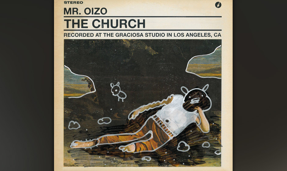 Mr. Oizo, 'The Church': 2 Sterne. Hyperaktive, irre Elektro-Akrobatik, quer durch den binären Gemüsegarten.