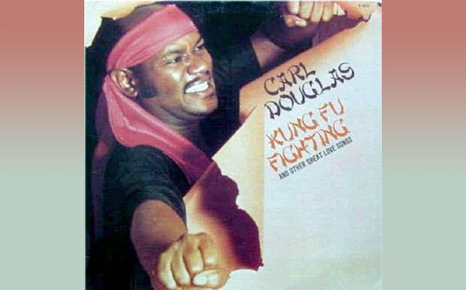 Carl Douglas – Kung Fu Fighting (1974) Eigentlich war die Nummer als B-Seite gedacht, aber die Plattenfirma setze sich durc