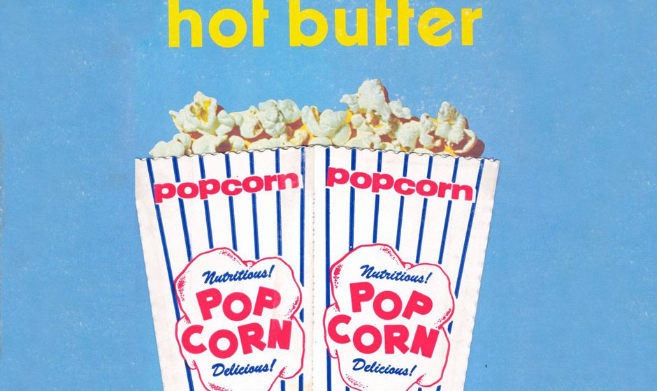 Hot Butter – Popcorn (1972) Synth-Kultnummer die in der Version von Hot Butter Platz 1 der deutschen Charts eroberte.