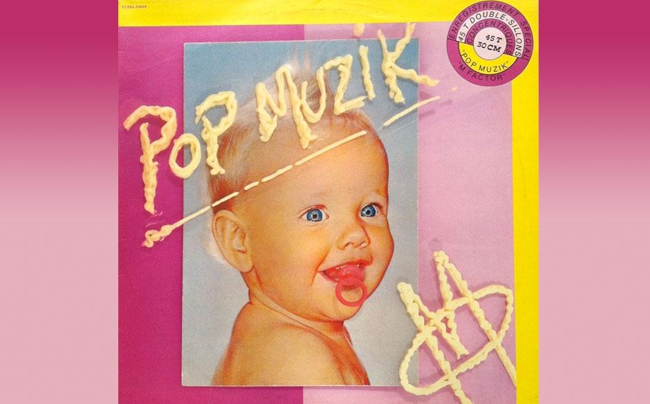 M – Pop Muzik (1979) 1997 verwendeten U2 während ihrer Popmart-Tour den Song als Intro. Zuvor war es lediglich der einzige