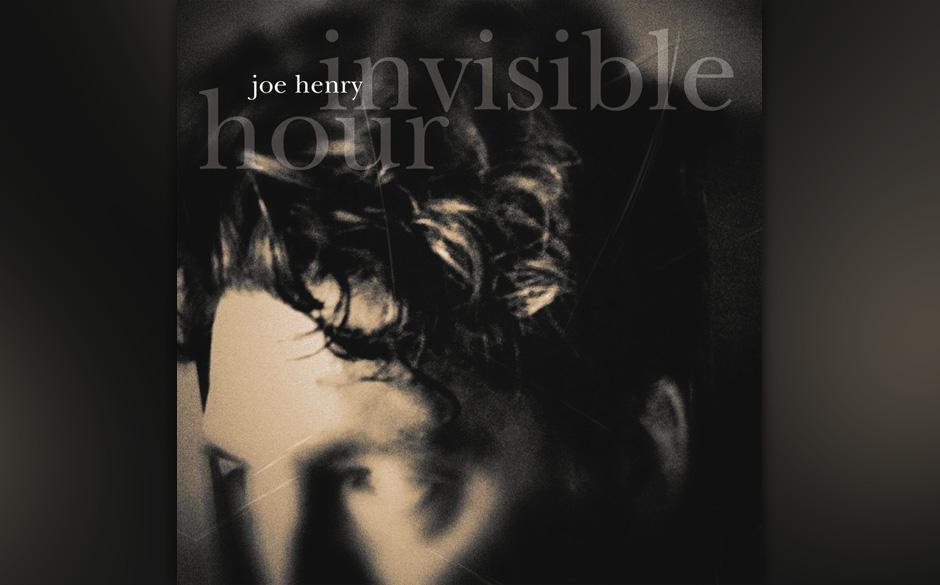 15. Joe Henry - 'Invisible Hour' Anfangs war er ein Americana-Songwriter, dann ein Soundtüftler und natürlich Produzent, je