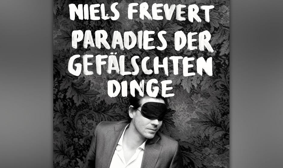 17. Niels Frevert - 'Paradies der gefälschten Dinge' Die überbordende Melanholie und Romantik von 'Zettel auf dem Boden' ko