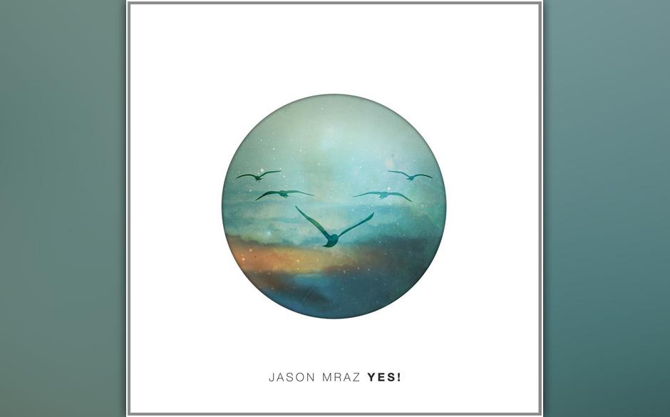 Jason Mraz, 'Yes!': 2 Sterne. Der neue, akustische Wohlfühlpop des Amerikaners ist viel zu freundlich geraten.
