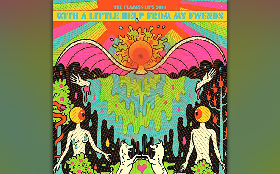 The Flaming Lips, 'With A Little Help From My Fwends': 2 Sterne. Sehr viel Nerviges und nur so Haha-Komisches - klingt älter