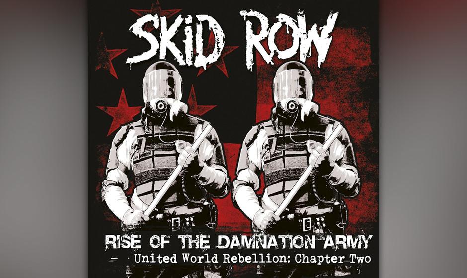 Skid Row, 'Rise Of The Damnation Army': 2 Sterne. Und dann covern sie noch Queens 'Sheer Heart Attack' und Aerosmiths 'Rats I