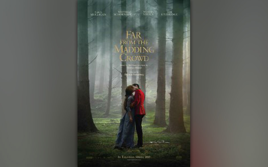 In 'Far from the Madding Crowd' von Thomas Vinterberg geht eine junge schöne Frau Beziehungen zu drei sehr unterschiedlichen