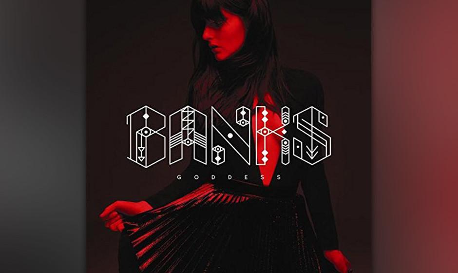 Platz 17: Banks - 'Goddess'