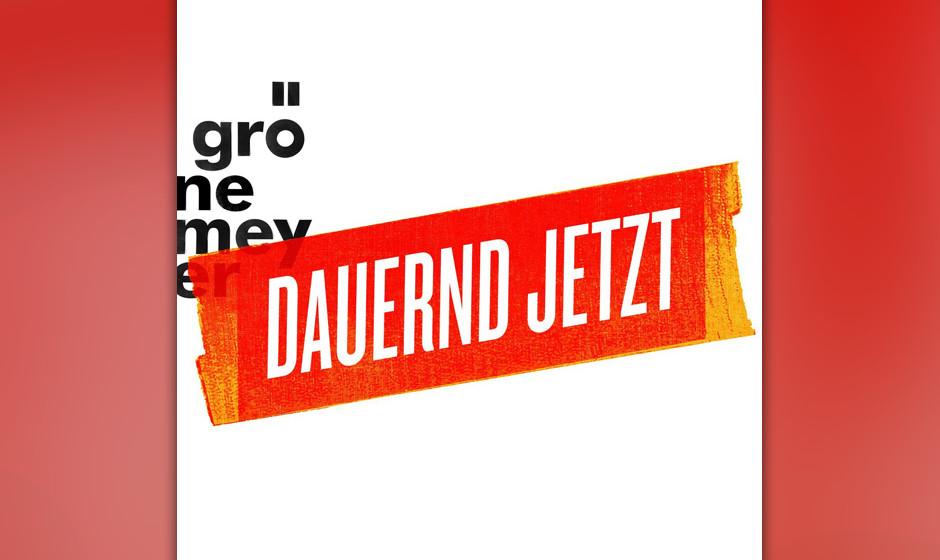 Herbert Grönemeyer gelingt  mit 'Dauernd Jetzt' zum zehnten Mal in Folge der Sprung auf Platz eins...