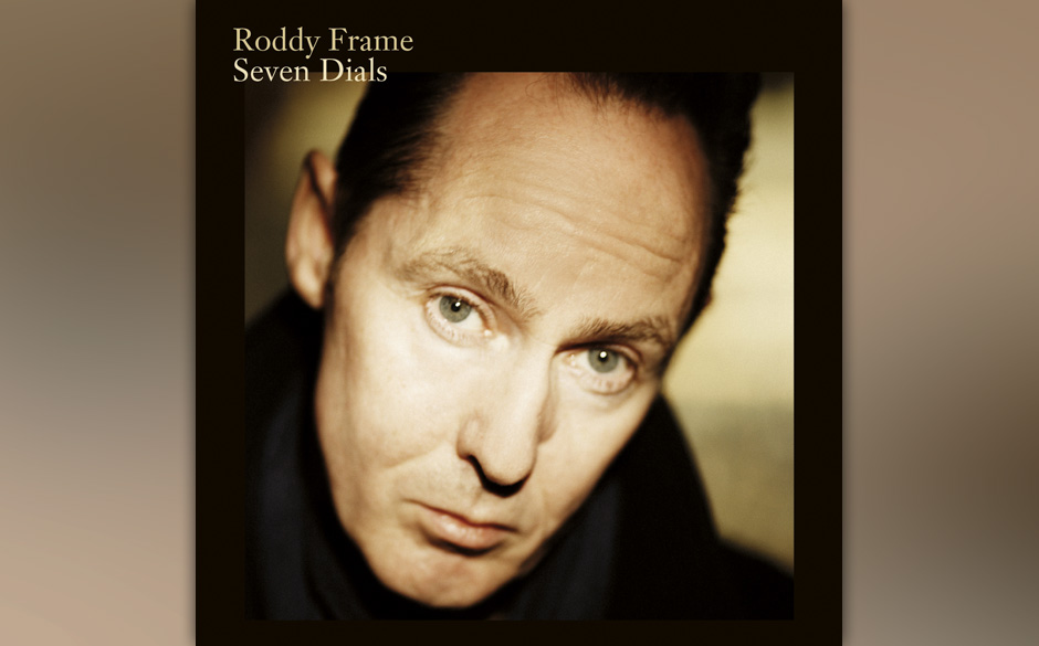 2. Roddy Frame - 'Sven Dials'. Der ewige 19-Jährige, der die Welt 1983 mit Blue-Eyed- Soul-Legenden wie 'Walk Out To Winter'