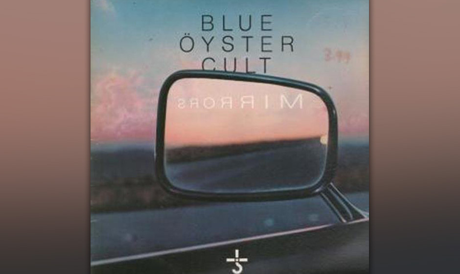 Blue Öyster Cult - 'Mirrors'