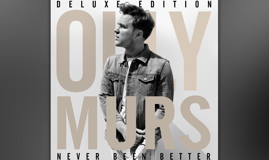 Der britische Popsänger Olly Murs bescheiniogt sich selbst 'Never Been Better' zu sein. der Lohn: Platz 38.