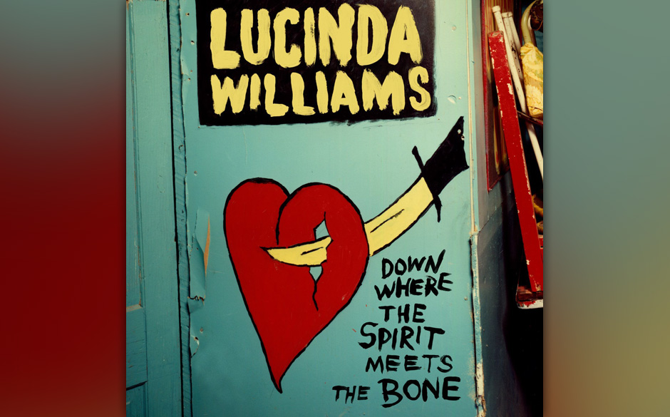 37. Lucinda Williams - 'Down Where The Spirit Meets The Bone'