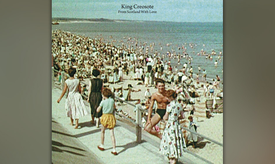 40. King Creosote - 'From Scotland With Love'