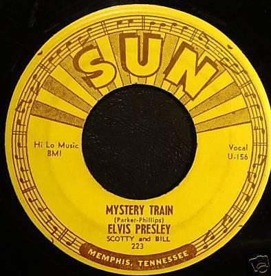 2. Mystery Train, 1955.  Eine Aneignung von stupender Souveränität und unübertrefflicher Coolness. Hatte Junior Parker sei