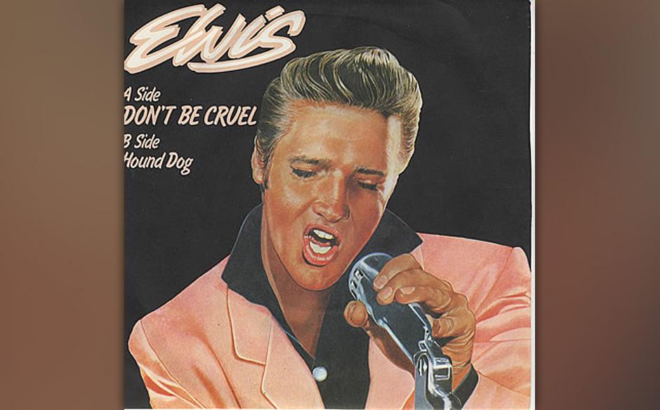 """4. Don't Be Cruel, 1956.  Aufgenommen in New York am selben Tag wie """"Hound Dog"""", war """"Don't Be Cruel"""" zunächst a"""