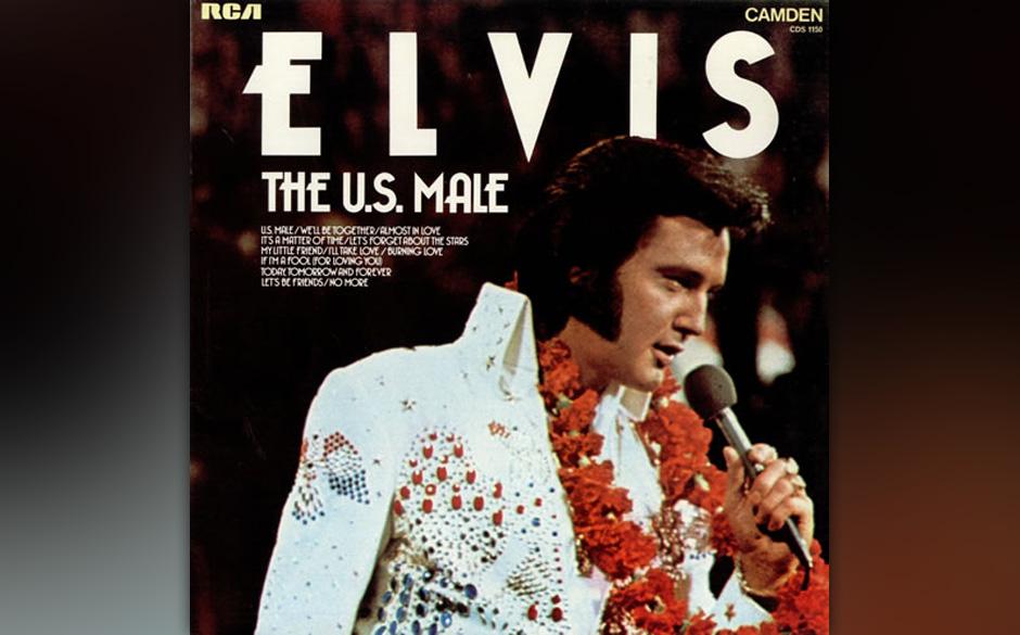 9. U.S. Male, 1968.  Von all den Killer-Singles des King die wohl am seltensten gefeierte. Dabei hat sie alles, was Elvis so