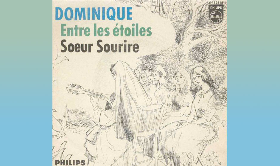Sœur Sourire – Dominique (1963) Als The Singing Nun eroberte Jeanine Deckers, die wirklich Nonne war, die Spitze der Chart