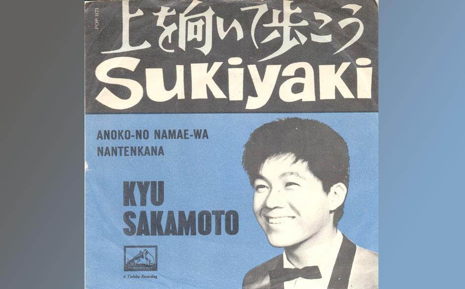 "Kyu Sakamoto – Sukiyaki (1961) Mit ca. 13 Millionen Singles gehört ""Sukiyaki"" zu den meist verkauftesten Platten aller"