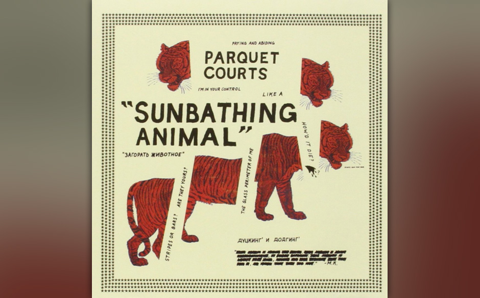 20. Parquet Courts - 'Sunbathing Animal'