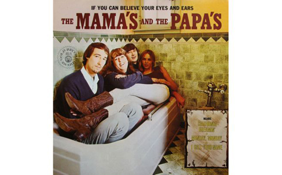 The Mamas and the Papas, 'If You Can Believe Your Eyes and Ears' (1966).  Harmlos, oder? Toiletten-Abbildungen aber sind in d