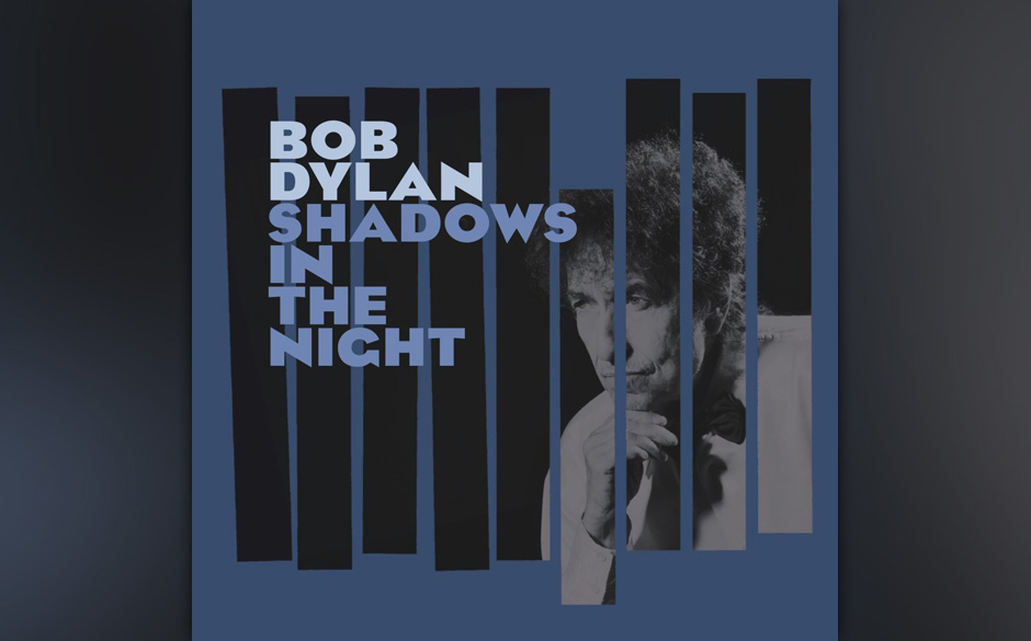 Bob Dylan - Shadows In The Night
