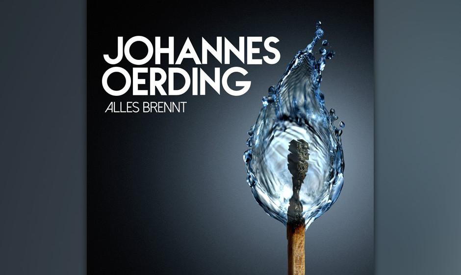 No. 3: Johannes Oerding - Alles brennt