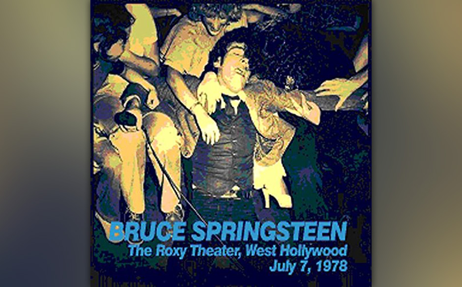 Bruce Springsteen - The Roxy Theater West Hollywood July 7, 1978