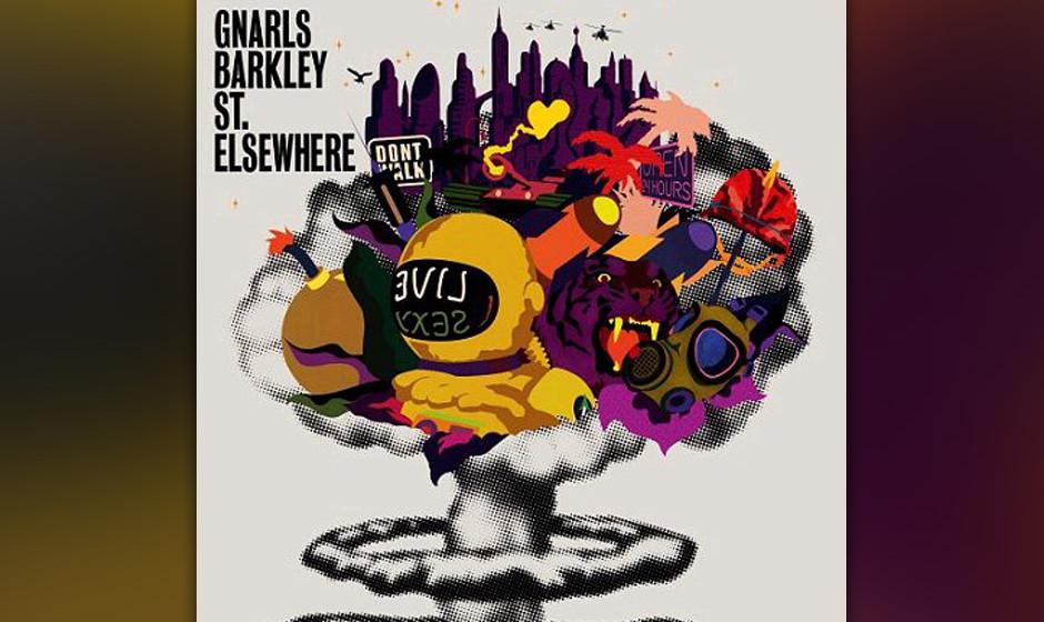 87. Gnarls Barkley, 'St. Elsewhere'.  Natürlich ist jeder verrückt nach 'Crazy', HipHopper, Indie-Rocker, Teenie-Boppers un