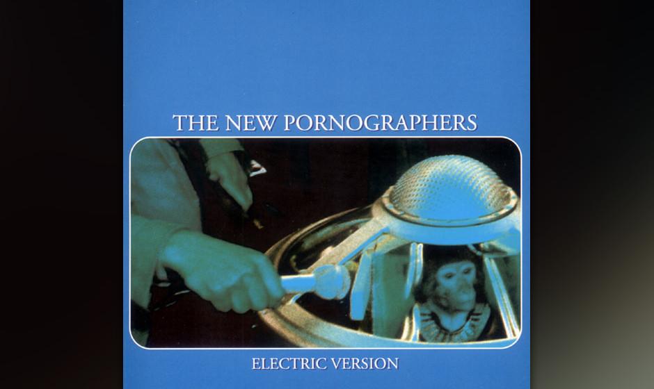 79. The New Pornographers, 'Electric Version'.  Das war nur in den 2000ern möglich gewesen: Ein Indie-Rock All-Star-Team. A.