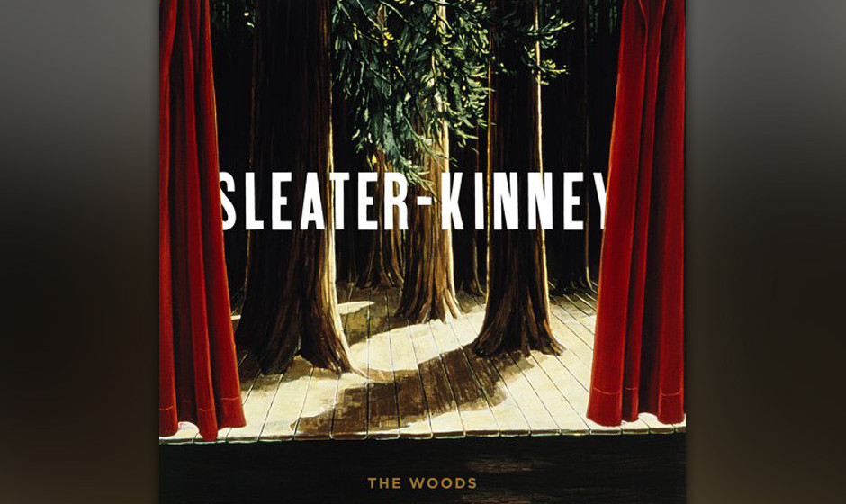 72. Sleater-Kinney, 'The Woods'.  Keine Indieband der Nullerjahre war so einfallsreich und heavy wie dieses Riot-Grrr-Trio au