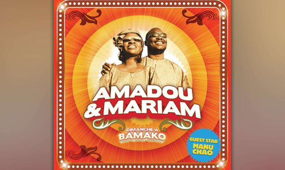 90. Amadou & Miriam, 'Dimanche a Bamako'.  Ein Gitarren-Virtuose aus Mali und eine Soulsängerin vereinen sich mit Manu Chao.