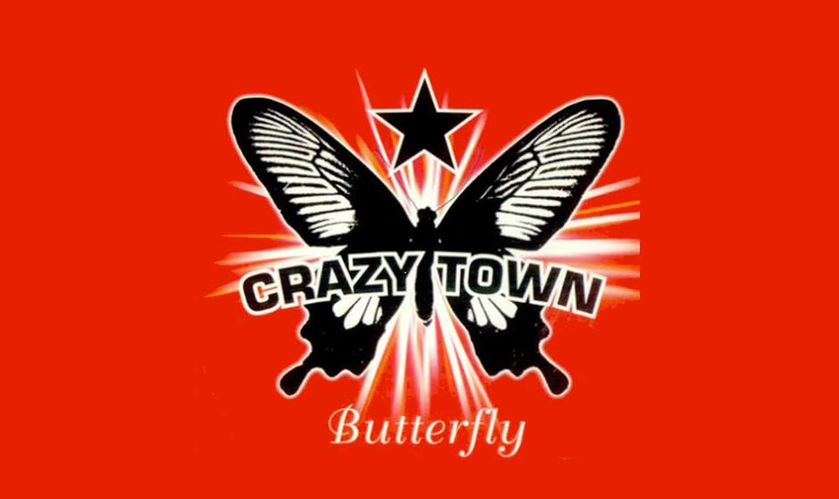 Butterfly von Crazy Town (2000) Echt jetzt?! Das Stück war wirklich mal auf Platz 1 der deutschen Charts?! Haben wir wohl ve