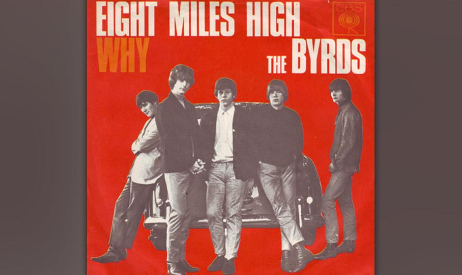 Platz 45: The Byrds  Tom Petty über The Byrds: McGuinn erzählte mir, dass die Byrds sich richtig anstrengen mussten, um als