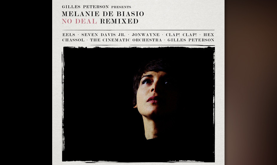 Melanie De Biasio - No Deal Remixed-Presented By Gilles Peterson