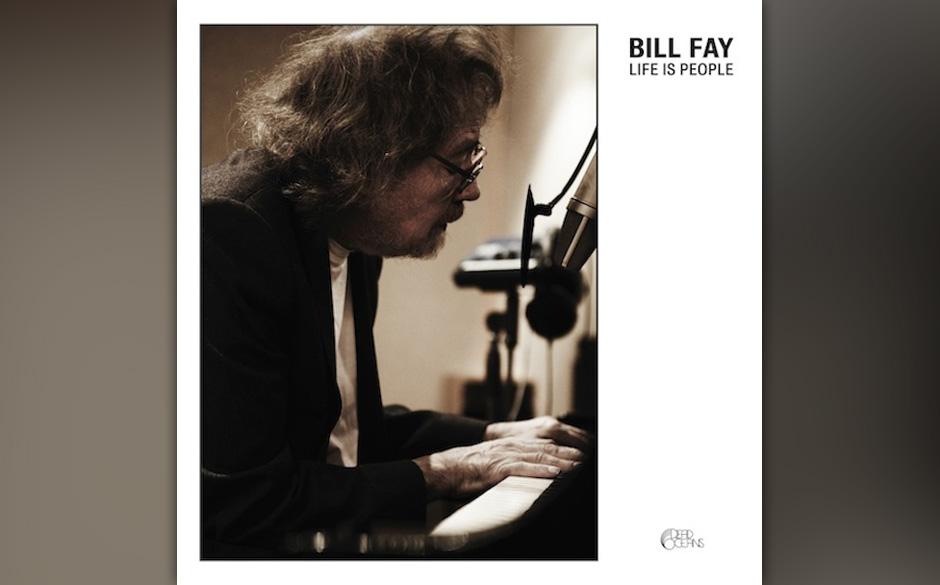 22. Bill Fay - 'Life Is People' Neben Dexys das zweite völlig unerwartbare Comeback des Jahres. Bill Fay, so genialischer wi