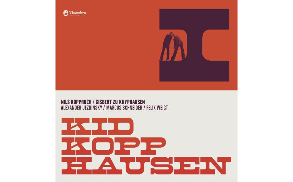 7. Kid Kopphausen - 'I' Es hörte sich gut an: Zwei tolle Songschreiber und Sänger gründen eine gemeinsame Band.  Es klang