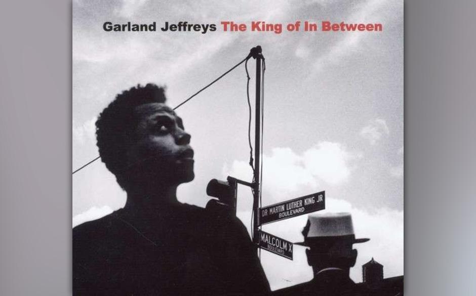 25. Garland Jeffreys - 'The King Of In Between' Für sein erstes Album in 13 Jahren hat Garland Jeffreys sich seine Heimatsta