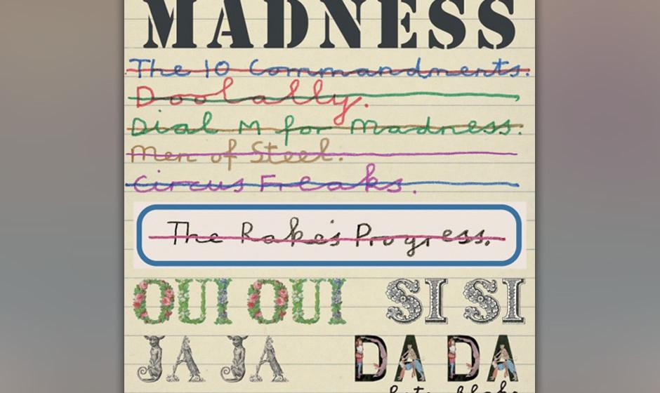 24. Madness - 'Oui Oui, Si Si, Ja Ja, Da Da' Madness sind einer dieser 'Nie-wirklich- weg'- Bands aus dem schillernden Biotop