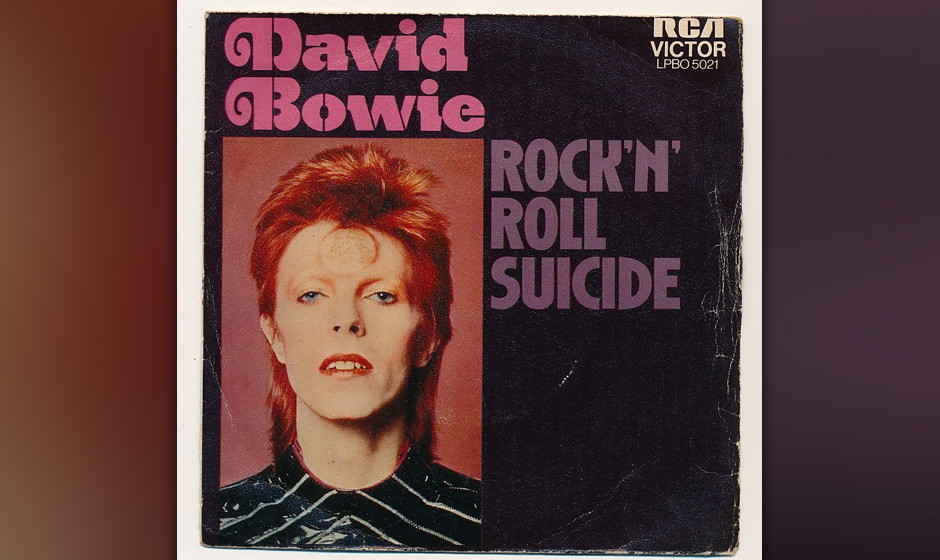 "59. 'Rock'n'Roll Suicide'.    ""Time takes a cigarette..."" Bowies hübscher Rock-Chanson beendet die ""Ziggy-Stardust""-"