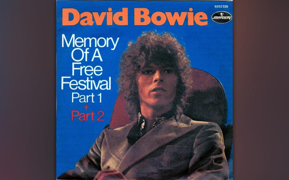 30. Memory Of A Free Festival.   Im September 1969 schrieb Bowie dieses Lied, das sich nicht etwa auf das Woodstock-Festival